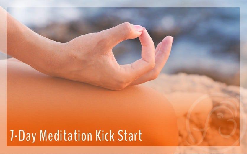 start meditating 7-day meditation kick start