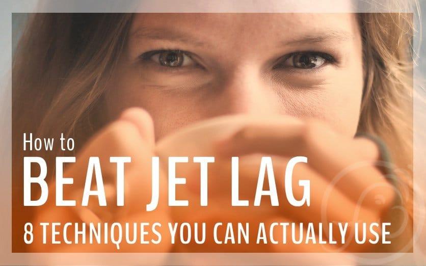 tips to beat jet lag