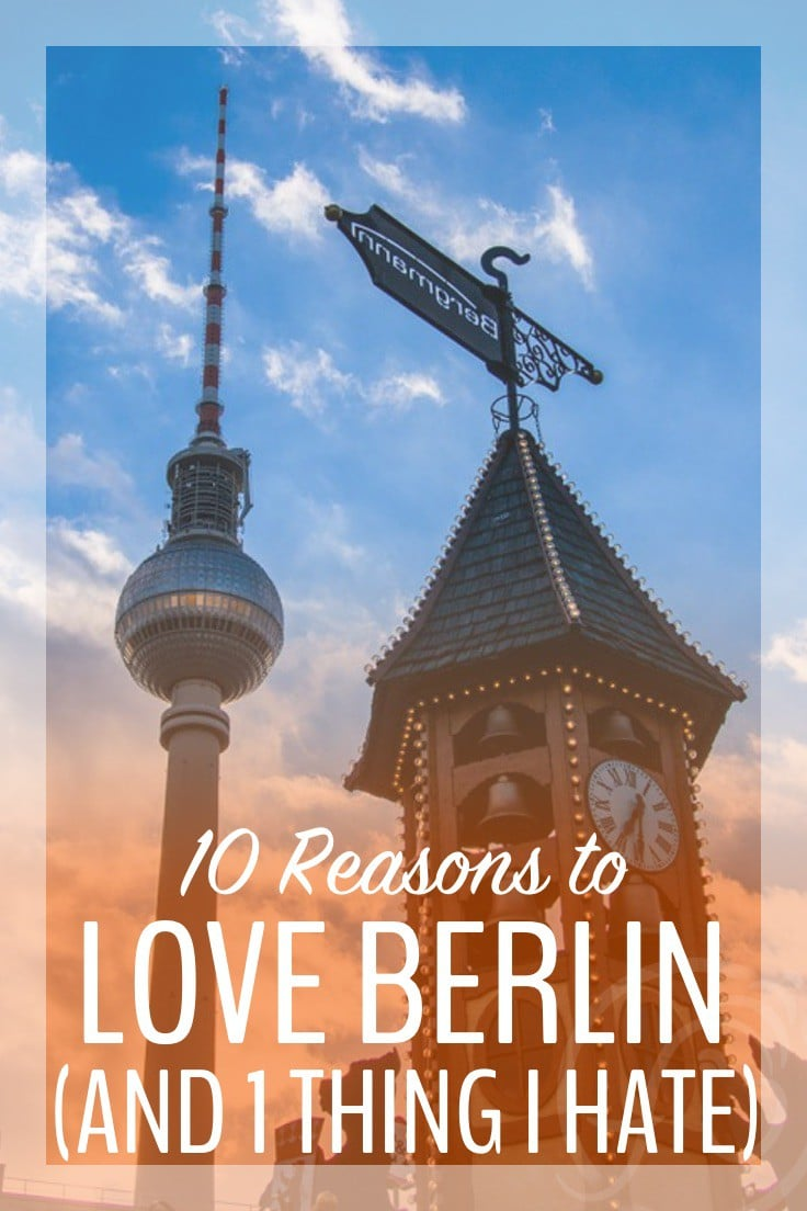 10 Reasons to Love Berlin Germany Travel