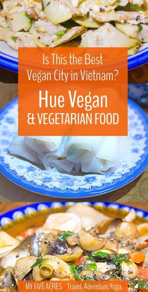 Hue might be the best city in Vietnam for vegans and vegetarians. Here's your guide to the city's best veg eats! Includes a printable map and guide to carry with you.