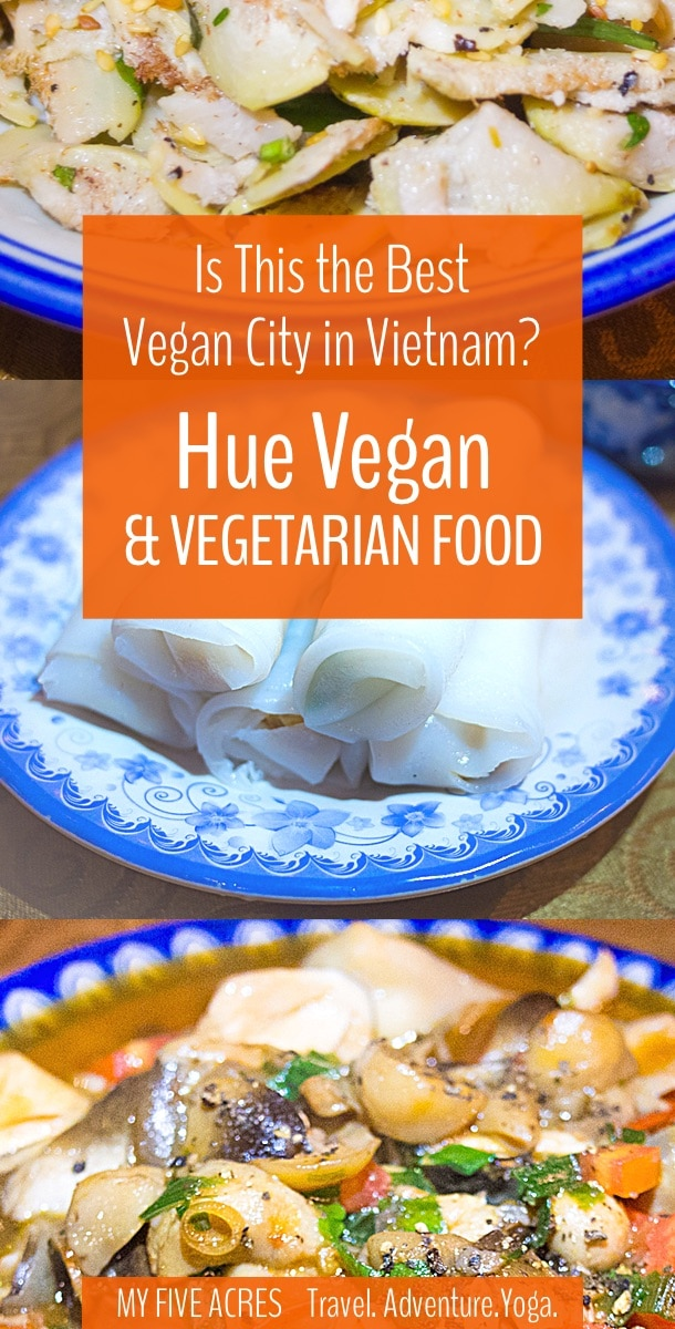 hue vegetarian restaurants the best city for vegan food in vietnam my five acres travel. Black Bedroom Furniture Sets. Home Design Ideas
