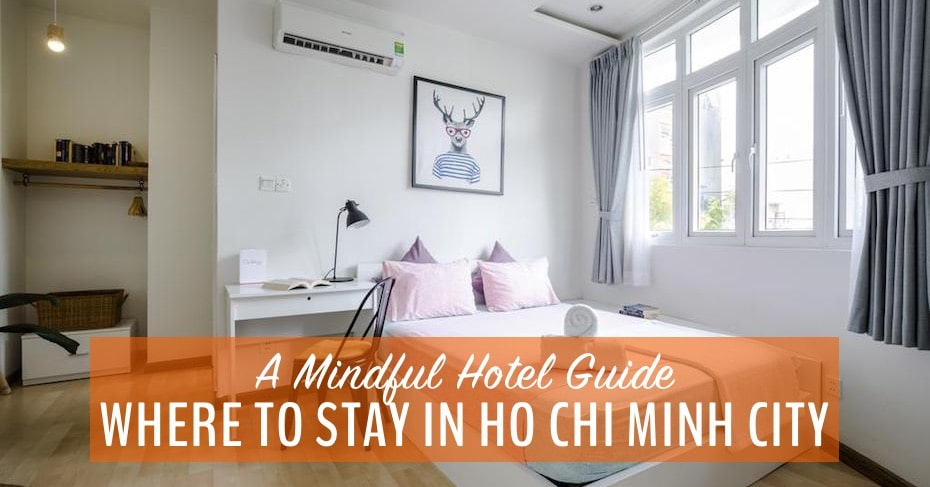 Best Hotels in Saigon: Ho Chi Minh City Hotels for Mindful Travellers