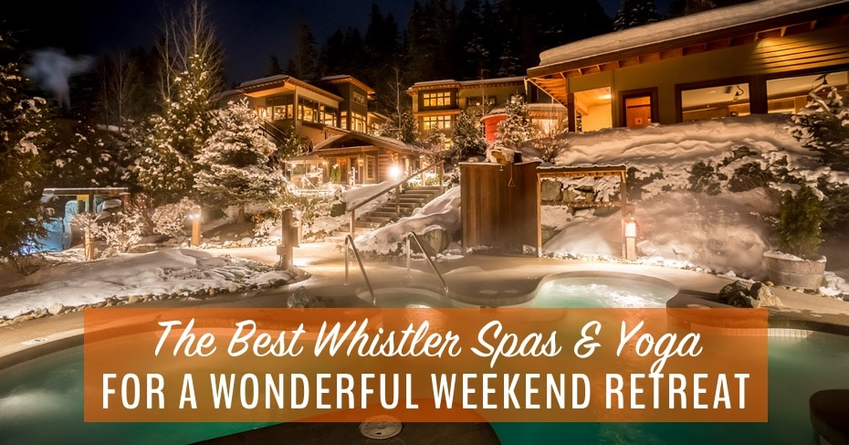 best whistler spas and yoga