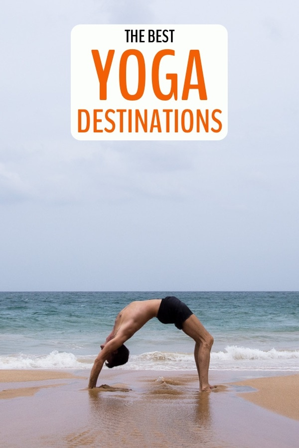 best yoga travel destinations