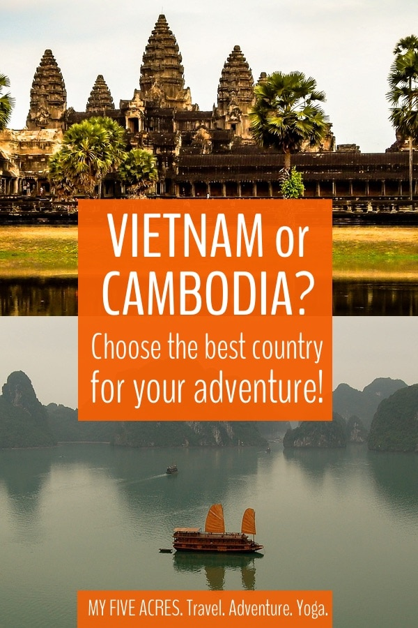 Trying to decide between visiting Vietnam or Cambodia? I feel ya! It is a TOUGH choice. We've been to both several times and have spent almost a year travelling this fantastic region. Keep reading to discover which country is perfect for your next adventure. #vietnam #cambodia #adventuretravel #travel #traveltips