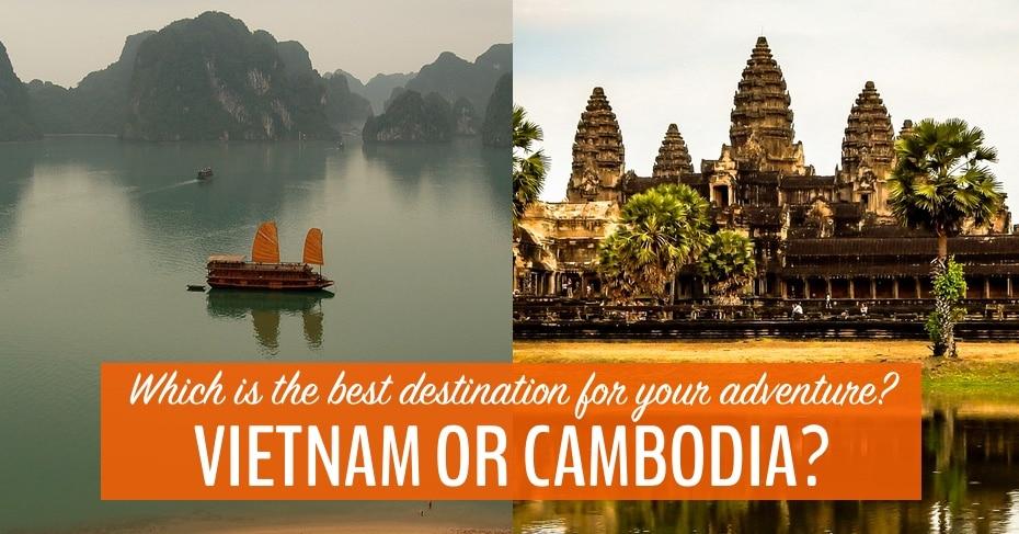 vietnam or cambodia