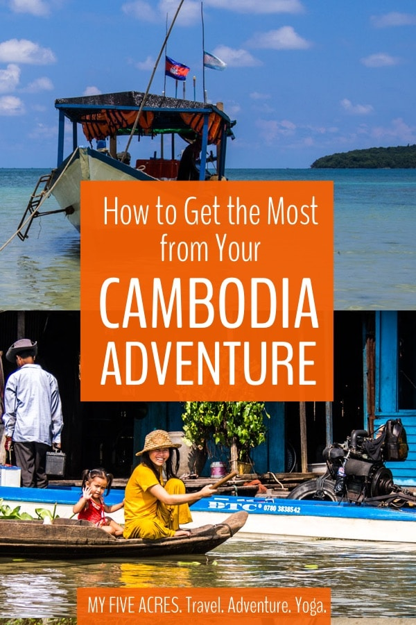 Discover everything you need to know if you're going to Cambodia. Find the best places to go, cost of travel, where to eat, practical info about visas, what to pack and more. Read before you go to Cambodia! #cambodia #travel #adventure #traveltips #myfiveacres #mindfultravel