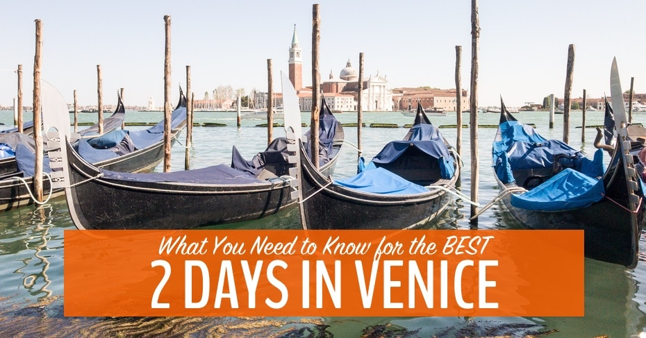 What you need to know for the best 2 days in venice my for What to see in venice in 2 days