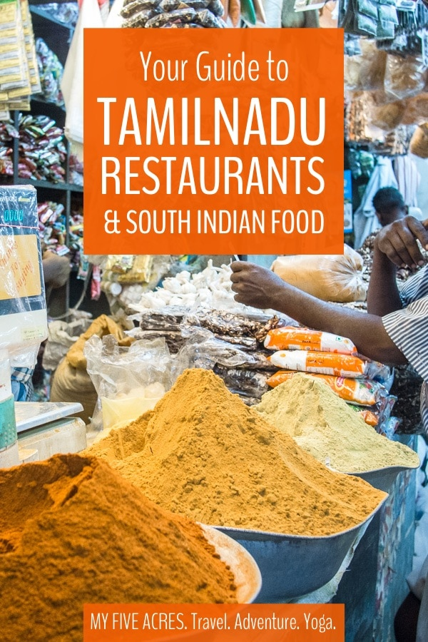 If you're planning on travelling to Tamilnadu, get ready to experience some of the world's best food! Our guide to **restaurants in Tamilnadu** will give you some idea of what to eat and where to eat when visiting this South Indian state. #india #travel #indianfood
