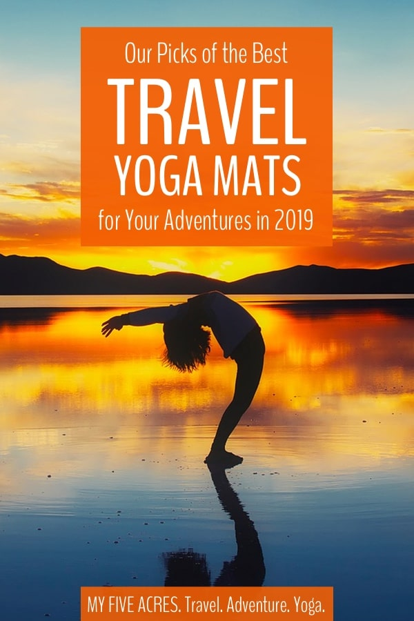 Find the best travel yoga mat for your next adventure. I'm a full-time travelling yoga instructor. In this guide I pick my favourite travel yoga mats and help you choose the right one for your practice. Click to find yours. #yoga #travel #yogamats #myfiveacres #adventureyoga #mindfultravel