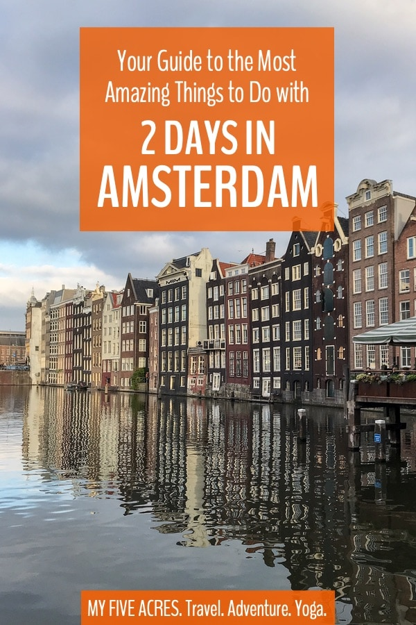 With 2 days in Amsterdam, you have enough time to explore all the city's best attractions and soak up the fabulous atmosphere! We recommend our favourite things to do in Amsterdam and then help your plan your perfect Amsterdam 2-day itinerary. #amsterdam #mindful #travel
