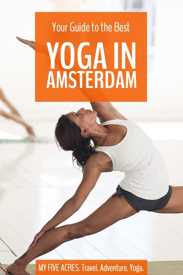Looking for the right place to practice yoga in Amsterdam? There are so many studios in the city that finding one is easy – choosing is the hard part. Our guide brings together some of the best options in the city in a variety of styles, so you can easily find the studio that's right for you! #yoga #amsterdam