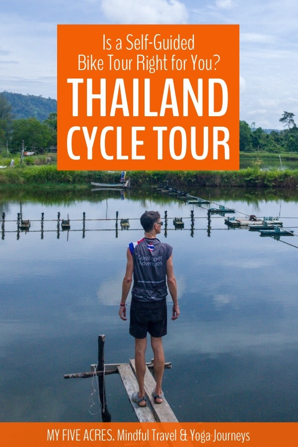 Read this post to see if a self-guided cycle tour of Thailand is right for you. We share our review of this 10-day tour and help you decide. Click to read. #thailand #cycle #bikes #cycletour #mindfultravel #ecotravel #myfiveacres