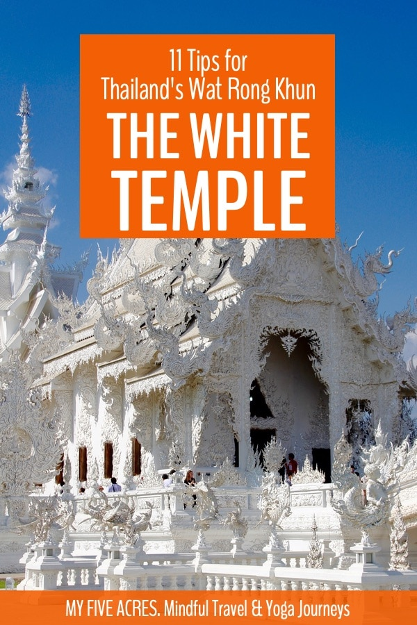 Plan your visit to Wat Rong Khun. We share all the info you need to know before you go, plus tips on what to look out for when you get there. Read the post for all the info. #whitetemple #thailand #travel #myfiveacres #mindfultravel #responsibletravel