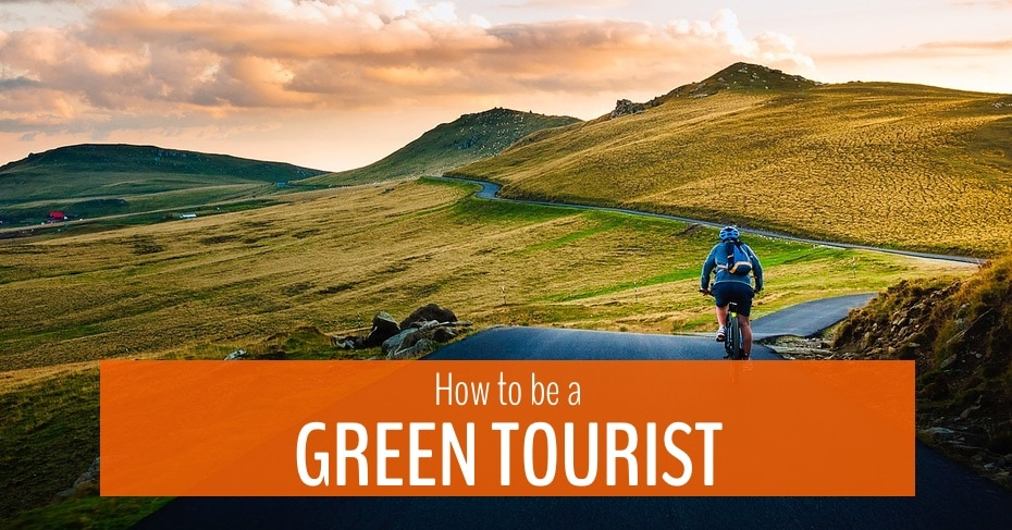 how to be a green tourist 1