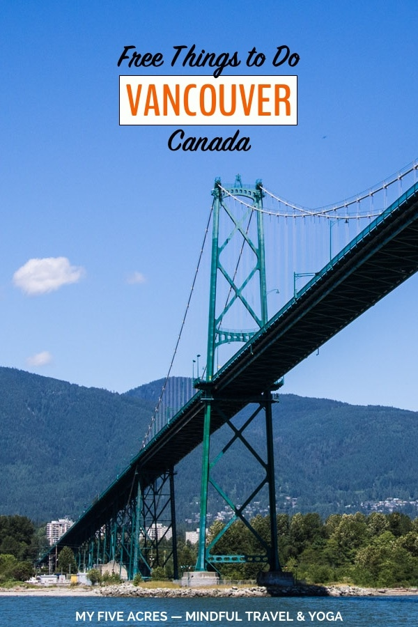 pinterest image lions gate bridge free things to do in Vancouver