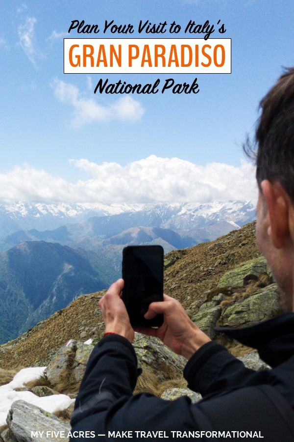 Want to visit the spectacular Gran Paradiso National Park in Italy? In this post, we share the best things to do in Gran Paradiso, and how to get the most from your visit. Click or pin to start planning your adventure to this spectacular spot. #italy #travel #hiking #adventure #myfiveacres #mindfultravel