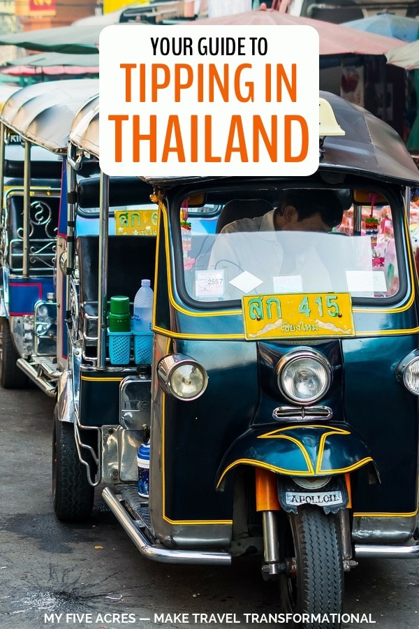 Is tipping required in Thailand? Who should you tip, how much, and what's the etiquette? We share all our best advice gained from many months travelling in Thailand. Click to find all the answers. #travel #thailand #traveltips #myfiveacres #mindfultravel