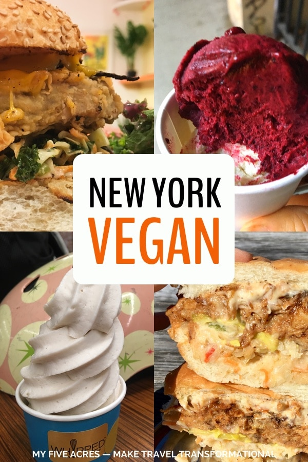 If you're looking for the best food vegan New York City has to offer, this is your complete guide! We did the hard work of eating our way around the city — just for you! So, if you're hungry in NYC, get ready for a feast. #vegan #vancouver #foodie #myfiveacres #mindfultravel #plantbased