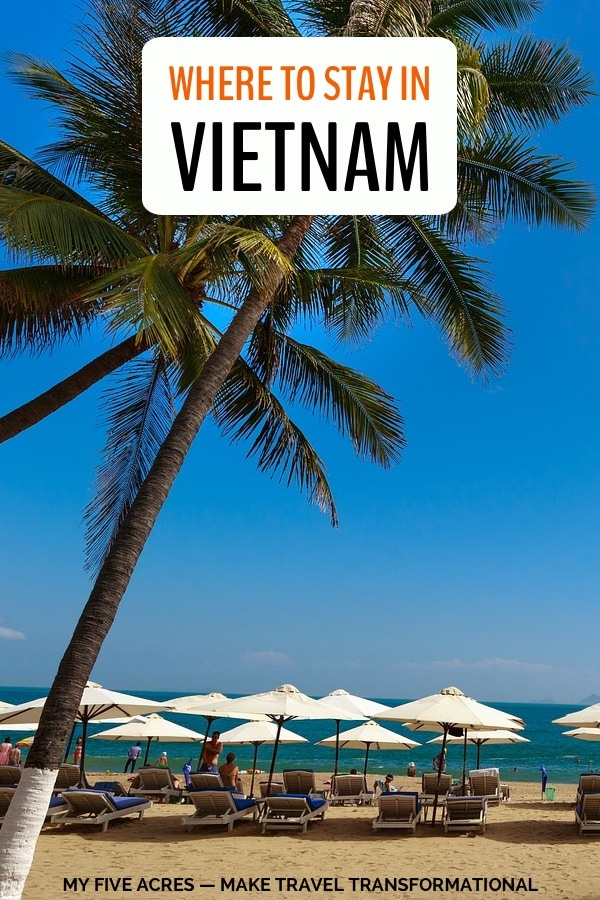 Wondering what Vietnam accommodation has to offer? This guide will equip you with the skills to find the best accommodation for any budget in Vietnam — plus we recommend our fave places to stay. #hotels #accommodation #vietnam #travel #adventure #traveltips #myfiveacres #mindful