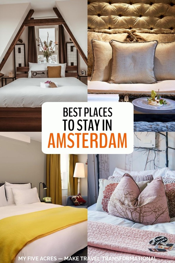 Looking for the best places to stay in Amsterdam? In this guide, we recommend the best neighborhoods for different travel styles and pick the best beds for every budget —from cheap and cheerful to expensive and elegant. Click to find out where to stay in Amsterdam. #europe #amsterdam #netherlands #travel #transform #myfiveacres #hotels #accommodation