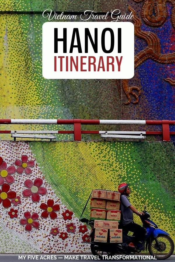 pinterest image for hanoi itinerary vietnam travel guide