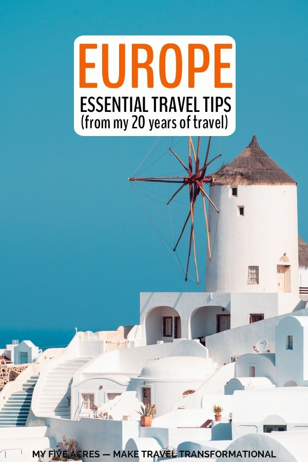 windmill and whitewashed buildings with text overlay europe essential travel tips