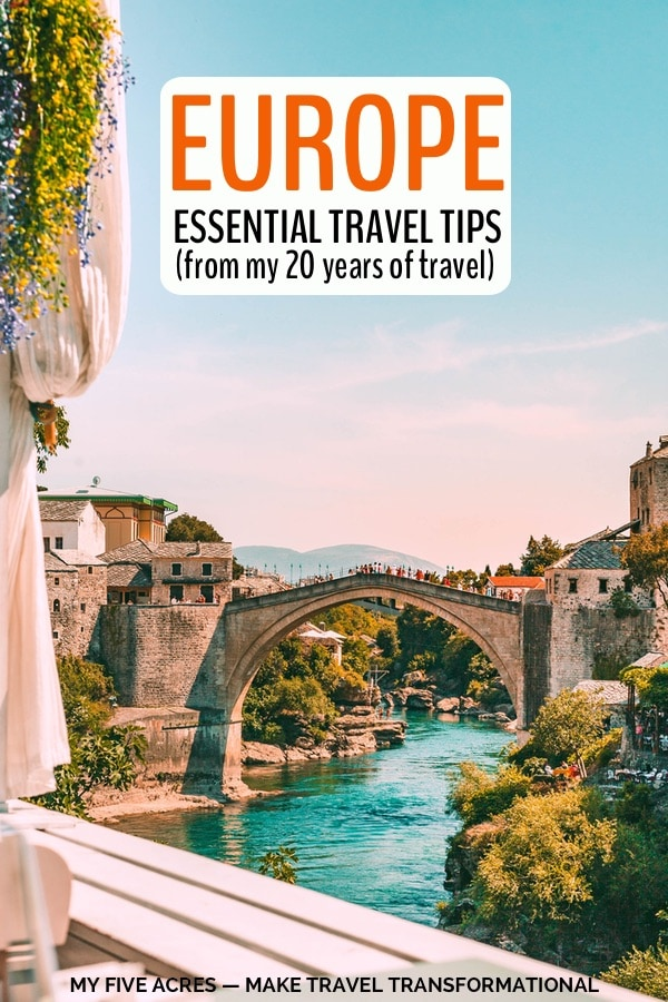 ancient stone bridge over turquoise river with text overlay europe essential travel tips